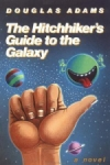 Douglas Adams: The Hitchhiker`s Guide to the Galaxy