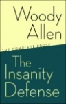 Woody Allen: The Insanity Defense